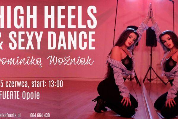 Warsztaty HIGH HEELS & Sexy dance